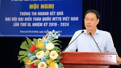 Mặt trận TP Hồ Chí Minh thông tin về kết quả Đại hội MTTQ Việt Nam lần thứ IX