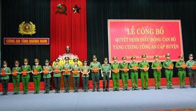 Quảng Nam: Điều động 122 cán bộ chiến sĩ về Công an huyện