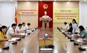 Quảng Ninh: Phối hợp chặt chẽ, hiệu quả giữa Đoàn ĐBQH với Ủy ban MTTQ tỉnh
