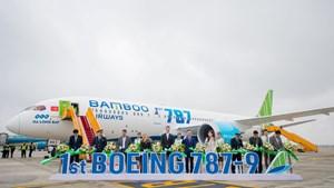 Tự hào khi Bamboo Airways - hãng hàng không tư nhân đầu tiên nhận Boeing 787-9 Dreamliner