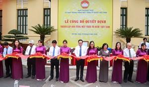 Công bố thành lập Bảo tàng MTTQ Việt Nam