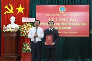 Ông Đặng Quốc Lộc phụ trách TAND tỉnh Quảng Nam