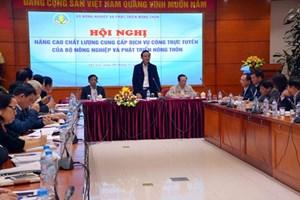 Bộ NN&PTNT;: Nâng chất lượng cung cấp dịch vụ công trực tuyến