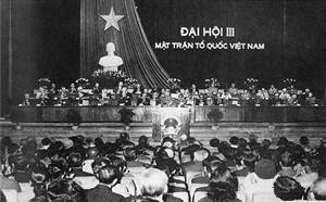 Chào mừng Đại hội đại biểu toàn quốc MTTQ Việt Nam lần thứ IX, nhiệm kỳ 2019-2024 - Bài 3: Đại hội III -  Đại hội của đoàn kết và đổi mới