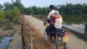 Thanh Hoá: Nơm nớp đi trên những cây cầu sắp sập