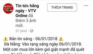 Trang Facebook mạo danh VTV đăng tin 'cầu Rồng gãy đôi'