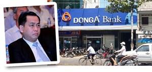 Vũ 'nhôm' còn tồn 637 tỷ đồng tại Ngân hàng Đông Á