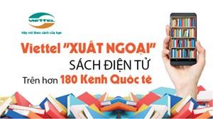 Viettel 'xuất ngoại' sách điện tử trên hơn 180 kênh quốc tế