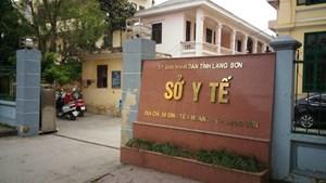 Yêu cầu Sở Y tế Lạng Sơn làm rõ trách nhiệm