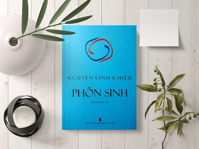 Nhà thơ Nguyễn Linh Khiếu: Phồn sinh - thế giới bất tận của phồn thực và sinh sôi