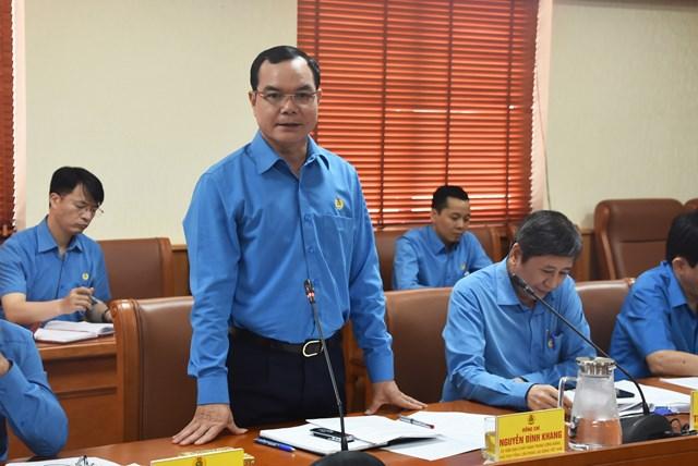 Ông Nguyễn Đình Khang, Chủ tịch Tổng Liên đoàn Lao động Việt Namphát biểu tại buổi làm việc.