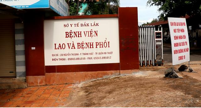 Bệnh viện lao và Bệnh phổi Đắk Lắk, nơi nữ bệnh nhân 601 điều trị.
