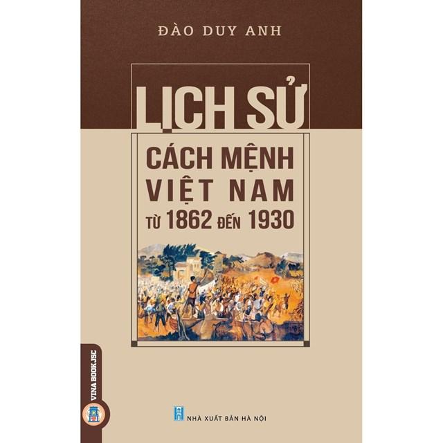 """Bìa cuốn """"Lịch sử cách mệnh Việt Nam từ 1862 đến 1930""""."""