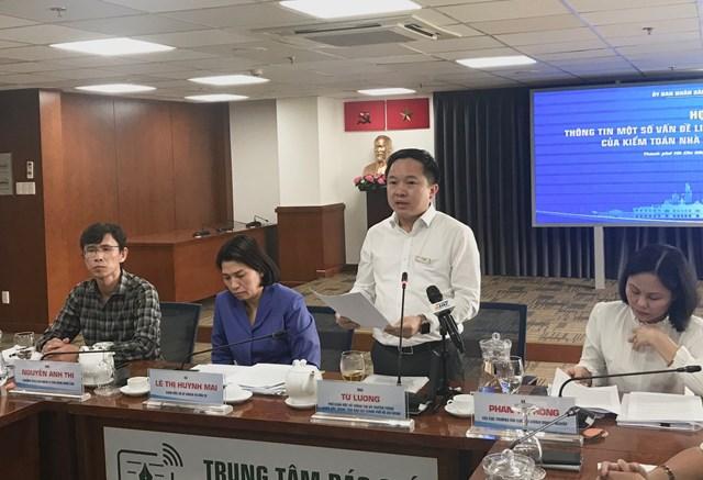 Ông Từ Lương, Phó Giám đốc Sở TT-TT TP HCM thông tin một số vấn đề liên quan đến kết luận của KTNN tại TP HCM.