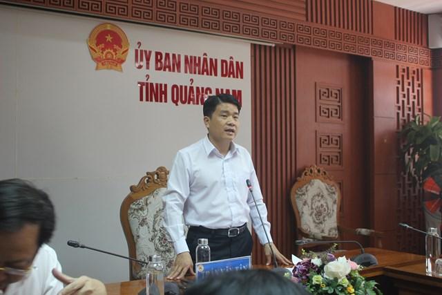 Ông Trần Văn Tân, Phó Chủ tịch UBND tỉnh Quảng Nam phát biểu làm việc.