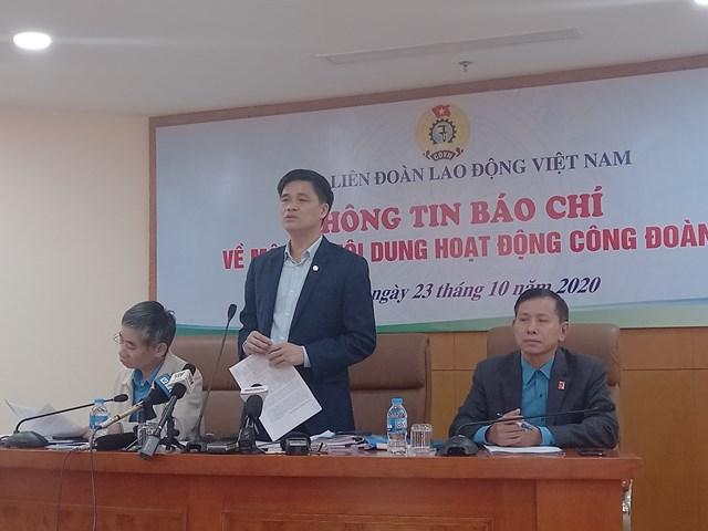 Lãnh đạo Tổng Liên đoàn Lao động Việt Nam thông tin với báo chí.
