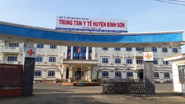 Trung tâm Y tế huyện Bình Sơn đang cách ly điều trị bệnh nhân 370.
