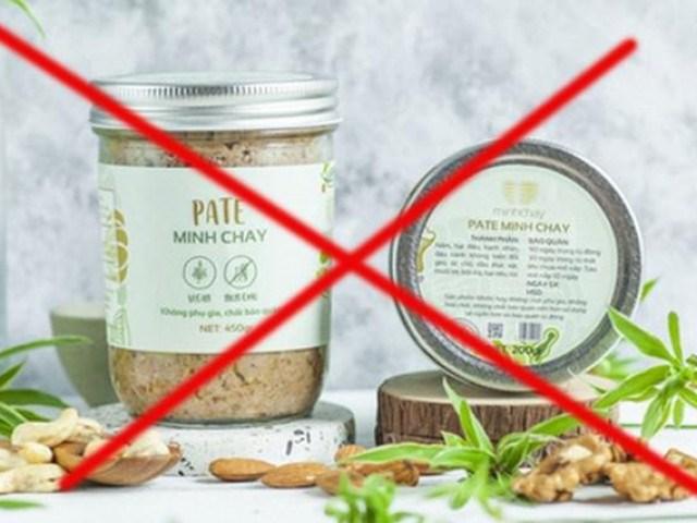 Sản phẩm pate Minh Chay bị xử lý.