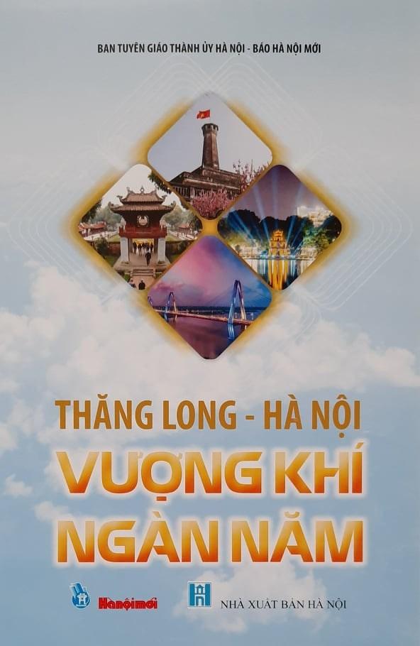 """Bìa cuốn """"Thăng Long - Hà Nội: Vượng khí ngàn năm""""."""